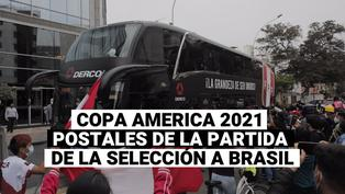 Copa américa 2021: La partida de la selección a Brasil