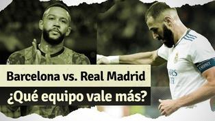 Barcelona vs. Real Madrid: ¿Cuál es el club más caro de España?