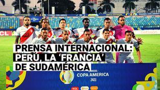 Selección Peruana: Prensa internacional nombra a Perú como la 'Francia' de Sudamérica