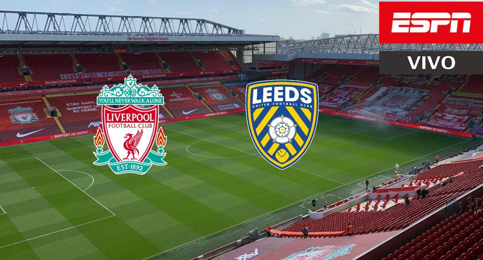 ▷ ESPN, en vivo: Leeds United vs Liverpool por la Premier League