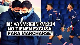 """""""Neymar y Mbappé no tienen excusa para irse"""": Nasser Al-Khelaifi, mandamás del PSG"""