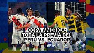 Perú vs. Ecuador en vivo: Previa del tercer partido de la Blanquirroja por Copa América