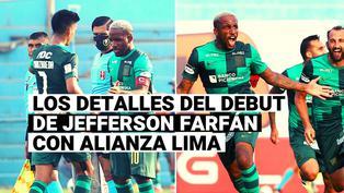 Alianza Lima: todos los detalles del debut de Jefferson Farfán en la Liga 1