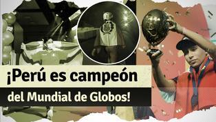 ¡Perú campeón! Francesco de la Cruz se llevó el primer Mundial de Globos