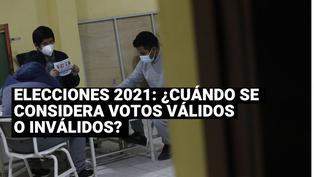 Elecciones 2021: Conoce cuándo se considera un voto válido o inválido