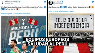 Clubes europeos saludan al Perú por su Bicentenario