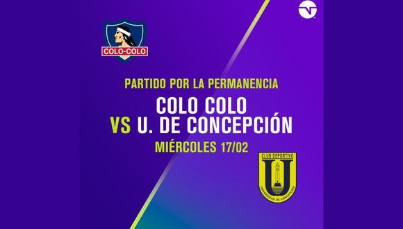 Colo Colo vs. Universidad de Concepción EN VIVO ONLINE | sigue el partido único de definición por la permanencia y el descenso de la liga chilena en el Estadio Fiscal de Talca