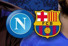 Barcelona vs. Napoli EN VIVO: Canales de TV, horarios en el mundo y Links para ver el partido ONLINE por Champions League